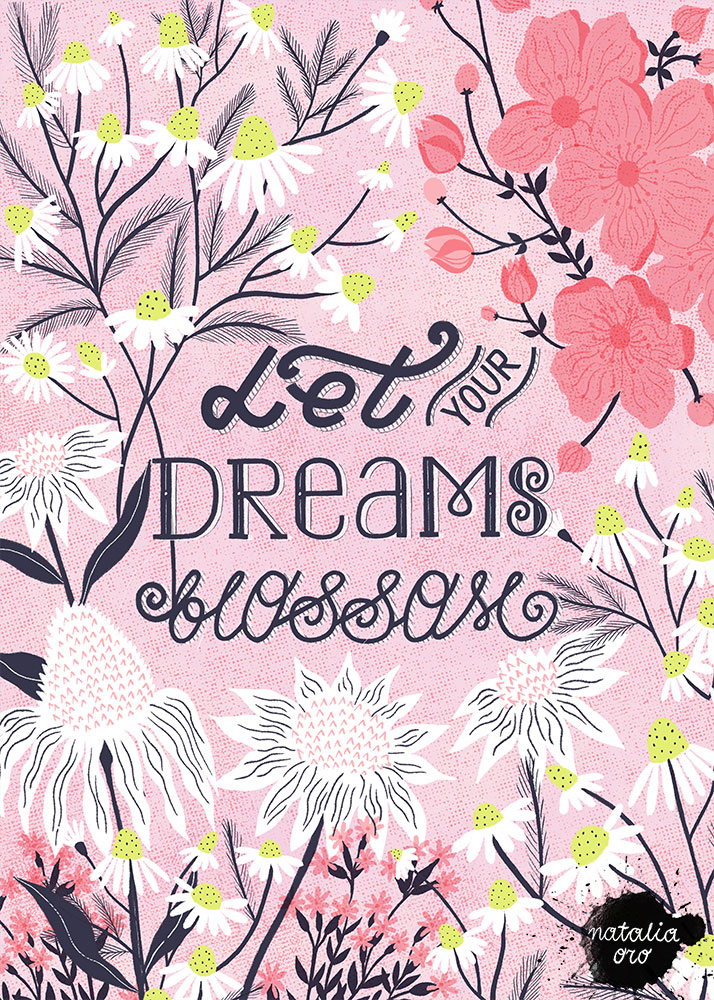 Let your Dreams blossom Greeting Card by nataliaoro